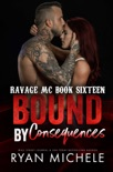 Bound by Consequences book summary, reviews and downlod