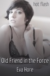 Old Friend in the Force book summary, reviews and download