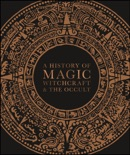 A History of Magic, Witchcraft and the Occult book summary, reviews and download