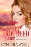 Troubled Bride book summary, reviews and downlod