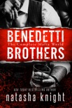 The Benedetti Brothers book summary, reviews and downlod