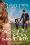 Capturing the Texas Rancher's Heart e-book