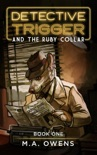 Detective Trigger and the Ruby Collar: Book One e-book