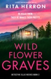 Wildflower Graves book summary, reviews and downlod