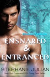 Seduced and Ensnared book summary, reviews and downlod
