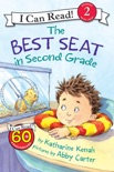 The Best Seat in Second Grade book summary, reviews and download