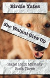 She Walnut Give Up book summary, reviews and download