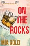 On the Rocks (Ein Cozy-Krimi mit Ruby Steele – Buch 1)