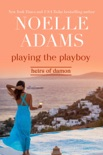 Playing the Playboy book summary, reviews and downlod