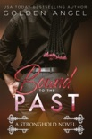 Bound to the Past book summary, reviews and downlod