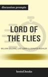 Lord of the Flies by William Golding, Lois Lowry & Jennifer Buehler (Discussion Prompts) book summary, reviews and downlod