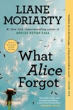 What Alice Forgot book summary, reviews and download