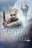 Fantasy and Fairytales: The Complete Series book summary, reviews and downlod