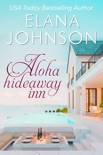 Aloha Hideaway Inn book summary, reviews and download