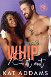 Whip It Out book summary, reviews and downlod
