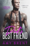 Dad's Best Friend - Complete Series book summary, reviews and downlod