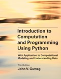 Introduction to Computation and Programming Using Python, third edition book summary, reviews and download