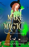 Make Some Magic book summary, reviews and downlod