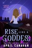 Rise Like a Goddess e-book