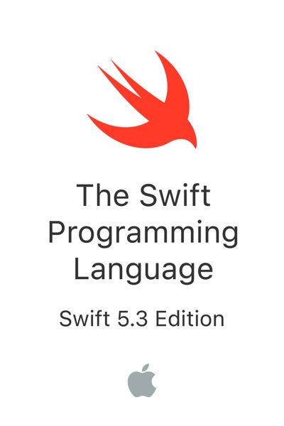 The Swift Programming Language (Swift 5.3) by Apple Inc. Book Summary, Reviews and E-Book Download