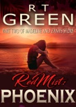 Red Mist: Phoenix book summary, reviews and downlod