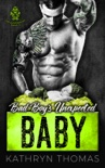 Bad Boy's Unexpected Baby book summary, reviews and downlod