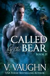 Called by the Bear - Book 2 book summary, reviews and downlod