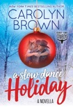A Slow Dance Holiday book summary, reviews and downlod