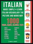 Italian Made Simple - Learn Italian Vocabulary the Picture and Word way book summary, reviews and downlod