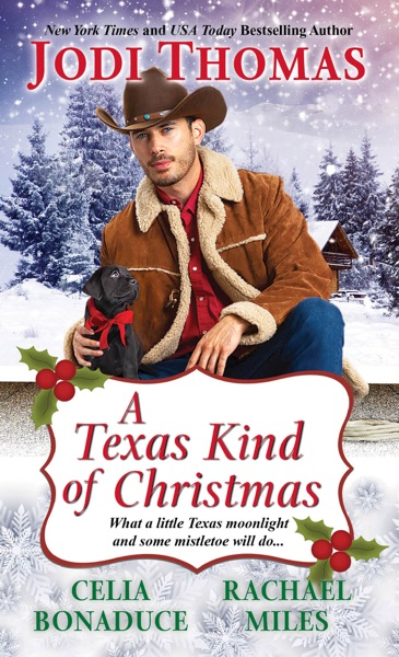 A Texas Kind of Christmas by Jodi Thomas, Celia Bonaduce & Rachael Miles Book Summary, Reviews and E-Book Download
