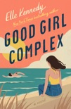 Good Girl Complex book summary, reviews and downlod
