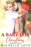 A Baby for Christmas: A Billionaire Romance book summary, reviews and downlod