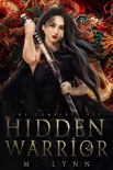 Hidden Warrior book summary, reviews and downlod