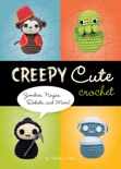 Creepy Cute Crochet book summary, reviews and download
