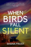 When Birds Fall Silent book summary, reviews and downlod