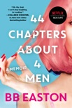 44 Chapters About 4 Men book summary, reviews and download