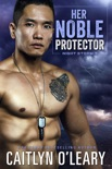 Her Noble Protector book summary, reviews and download