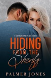 Hiding From the Sheriff book summary, reviews and downlod