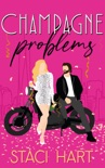 Champagne Problems book summary, reviews and downlod