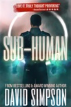 Sub-Human book summary, reviews and download