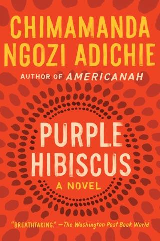 Purple Hibiscus by Chimamanda Ngozi Adichie E-Book Download