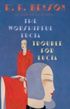 The Worshipful Lucia & Trouble for Lucia book summary, reviews and downlod