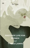 Another Life for Women and Three Lamps book summary, reviews and downlod