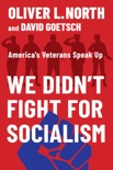 We Didn't Fight for Socialism book summary, reviews and download