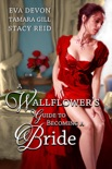 A Wallflower's Guide to Becoming a Bride e-book