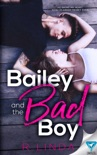 Bailey and The Bad Boy book summary, reviews and download