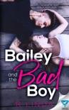 Bailey and The Bad Boy e-book