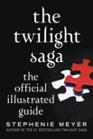 The Twilight Saga: The Official Illustrated Guide book summary, reviews and download