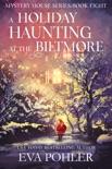 A Holiday Haunting at the Biltmore book summary, reviews and downlod