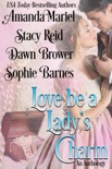 Love be a Lady's Charm book summary, reviews and downlod